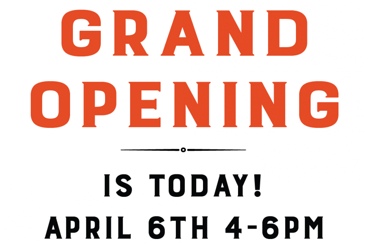 Grand Opening Event Today
